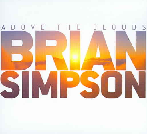 ABOVE THE CLOUDS BY SIMPSON,BRIAN (CD)
